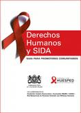 Derechos Humanos y Sida – Guía para promotores comunitarios