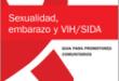 Sexualidad, Embarazo y SIDA