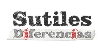 Sutiles Diferencias