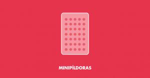 Minipíldoras antoconceptivas