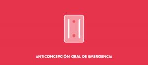 Anticoncepción Oral de Emergencia