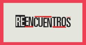 2017 - Reencuentros