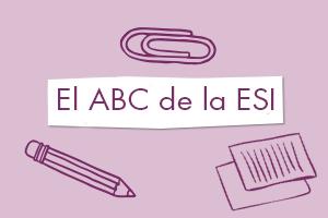 El ABC de la ESI