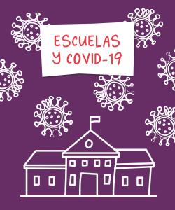 Escuelas y Covid-19