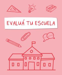 Evaluá tu escuela
