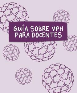 Guía Sobre VPH para docentes
